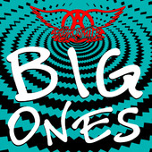 Aerosmith | Big Ones